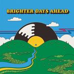 VARIOUS ARTISTS - COLEMINE RECORDS PRESENTS: BRIGHTER DAYS AHEAD (RANDOM COLOURED)