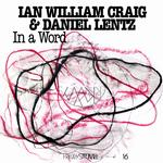 IAN WILLIAM & DANIEL LENTZ CRAIG - IN A WORD