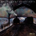 RYAN ADAMS - WEDNESDAYS (VINYL)