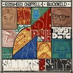 RASHEED CHAPPELL & BUCKWILD - SINNERS AND SAINTS