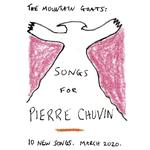 THE MOUNTAIN GOATS - SONGS FOR PIERRE CHUVIN (REISSUE) - (LIMITED PINK & WHITE SWIRL COLOURED VINYL)