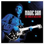 MAGIC SAM - THE SINGLES COLLECTION (180G VINYL)