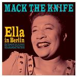 FITZGERALD ELLA - MACK THE KNIFE - ELLA IN BERLIN (180G VINYL)