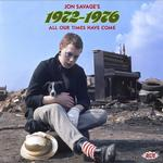VARIOUS ARTISTS - JON SAVAGE'S 1972-1976 - ALL OUR TIMES HAVE COME (2CD)