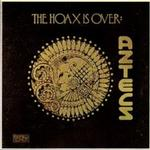 THE AZTECS - THE HOAX IS OVER (EXPANDED EDITION)