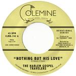 HARLEM GOSPEL TRAVELERS - NOTHING BUT HIS LOVE