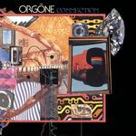 ORGONE - CONNECTION (WHITE VINYL)