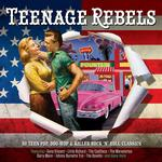 V/A - TEENAGE REBELS
