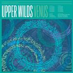 UPPER WILDS - VENUS (GREEN VINYL)